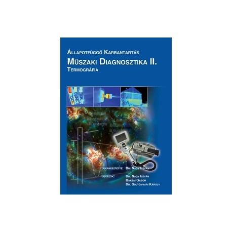 Műszaki Diagnosztika II. Termográfia